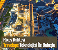 Rixos Quality with Now Travelaps Technology