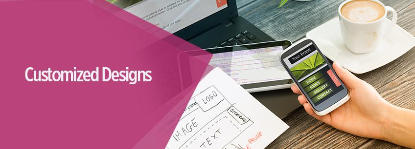 Customized Designs